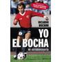 Yo, El Bocha - Ricardo Bochini - Planeta