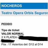Entradas Los Nocheros Teatro Opera 30 De Agosto