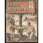 * Libro Ideas Practicas Con Herramientas Año 1949