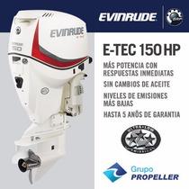 Motor Nautico Fuera De Borda Evinrude Etec 150hp 5 Años Gtia