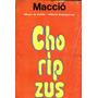 Macció - Choripzus - Sudamericana