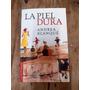 La Piel Dura-andrea Blanque-boquet
