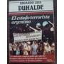 Eduardo Luis Duhalde - El Estado Terrorista Argentino