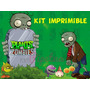 Kit Imprimible Plantas Vs Zombies Candybar Cumple Tematico