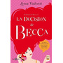 La Decision De Becca - Lena Valenti - Env Correo Electro