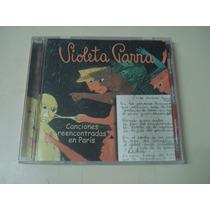 Violeta Parra - Canciones Reencontradas En Paris - Ind. Arg.