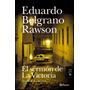El Sermón De La Victoria - Eduardo Belgrano Rawson
