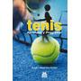 Tenis: Aprender Y Progresar - Rubén A. Cohen - Paidotribo
