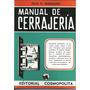 Manual De Cerrajería - Félix O. Marquino - Ed. Cosmopolita