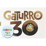 Gaturro 30 De Nik + Pasaporte Gratis Mundo Gaturro