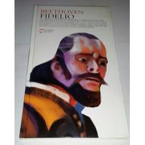 Beethoven Fidelio 2cds + Libreto Coleccion 400 Años De Opera