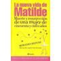 La Nueva Vida De Matilde. Mercedes Reincke