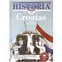 Todo Historia 526 Croatas Bruno Genta Piramide De Mayo