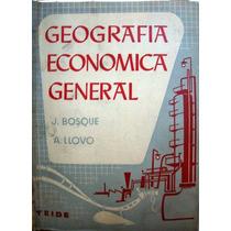 Geografia Economica General. J. Bosque- A. Llovo.