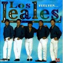 Los Leales - Vuelven - Cd!!!