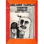 Cuentos Crueles Abelardo Castillo