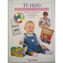 Libro Tu Hijo- Desarrollo De La Inteligencia- Ed. Planeta