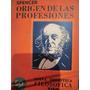 Origen De Las Profesiones, Por Spencer