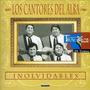Los Cantores Del Alba - Inolvidables 1 - Cd