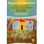 Educación Ambiental Apuntes Propuestas Nivel Inicial (mi)