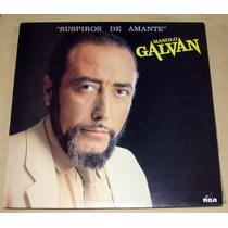 Manolo Galvan Suspiros De Amante Vinilo Argentino Promo