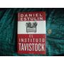 El Instituto Tavistock. Daniel Estulin. Nuevo. Envio Gratis