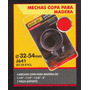 Mechas Copa P/madera 32-54mm Black Jack J641