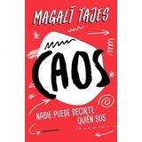 Caos - Tajes Magali - Sudamericana