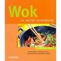 Wok La Sarten Prodigiosa / Comidas Asiaticas, Rapidas