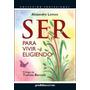 Libro Ser Para Vivir Eligiendo - Alejandro Lemos