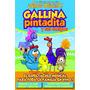 Entradas Gallina Pintadita Show Musical Infantil En Vivo Cap