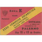 Entrada Xxxii Congreso Eucarístico Bs. As. 1934
