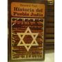 Historia Del Pueblo Judio. Fast, Howard. Siglo Xx. Edic.1976