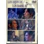 Los Hijos De Los Barrios - En Vivo ( Dvd )