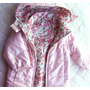 Campera Nena Mimo & Co , Reversible Y Desmontable, Regalada!