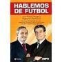 Hablemos De Futbol. Morales, Victor- Perfumo, R. Planeta