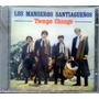 Los Manseros Santiagueños - Tiempo Chango