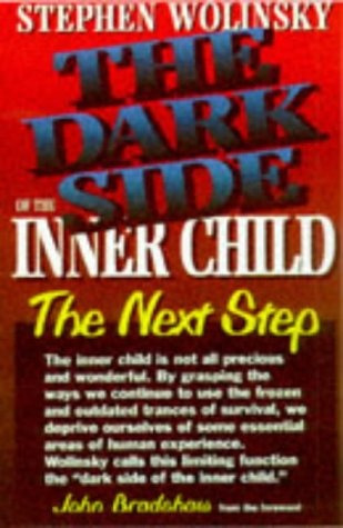 Book : The Dark Side Of The Inner Child: The Next Step - ...