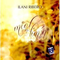 Libro Miel Con Limon De Ilani Ribero