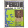 Revistas Perón , El Hombre Del Destino