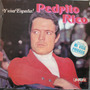 Vinilo L P./ Pedrito Rico./ Y Viva España.