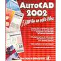 Autocad 2002 En Un Solo Libro Ed-gyr