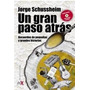 Un Gran Paso Atras - Con Cd Jorge Schussheim