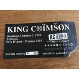 Entrada Recital King Crimson 1994 En Prix D´ Ami
