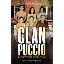 Libros Digitales El Clan Puccio Todos Los Formatos !!!