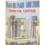 Guia Turistica Mar Del Plata - Año 2000 Bristol Center