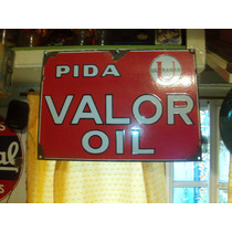 Cartel Enlozado Valor Oil
