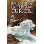 La Furia Del Cursor - Jim Butcher