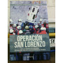 Operacion San Lorenzo - Carlos Vergara Ehrenberg