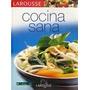Libro - Larousse De La Cocina Sana